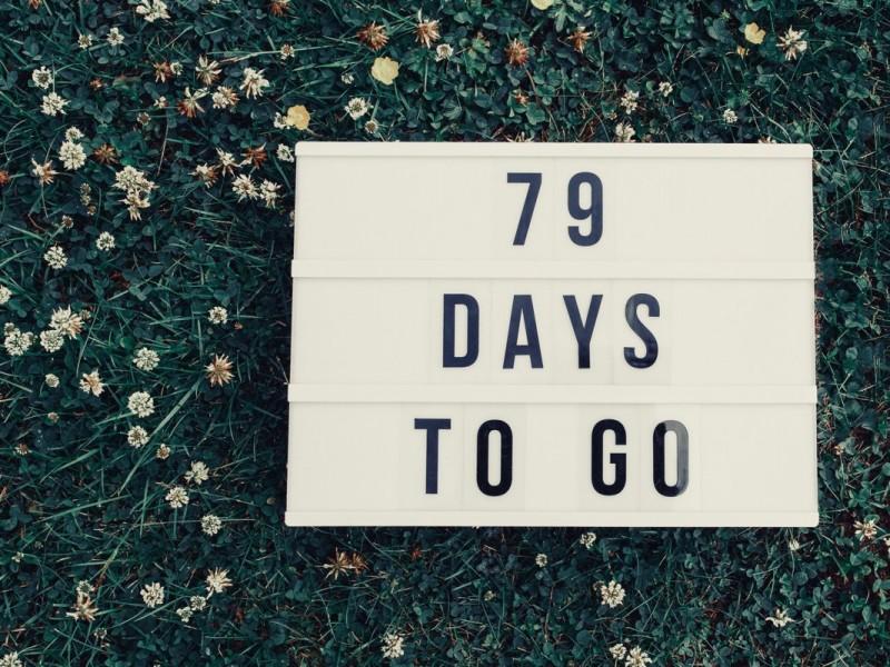 79 Days to Go!